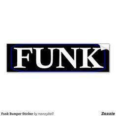 Funk Bumper Sticker