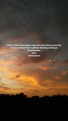 Quotes Rindu, Study Quotes, Hurt Quotes, People Quotes, Mood Quotes, Sabar Quotes, Life Quotes Wallpaper, Cinta Quotes, Muslim Love Quotes