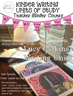 Lucy Calkins Kinder Writing Units of Study Teacher Binder Covers - Kindergarten Lucy Calkins Kindergarten, Lucy Calkins Reading, Kindergarten Writing Activities, Writing Resources, Kindergarten Rocks, Teaching Writing, Kindergarten Classroom, Teaching Ideas, Lucy Caulkins