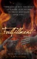 Fulfillment (The Temptation Series #3) by K.M. Golland.  Estimated Reading Time: 387 minutes.