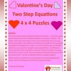 A Valentines Day activity for students learning to solve two step equations, or for a review activity on Valentine's Day.