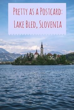 The natural beauty of Slovenia is simply stunning, and the pristine waters of Lake Bled in Bled, Slovenia is no exception.