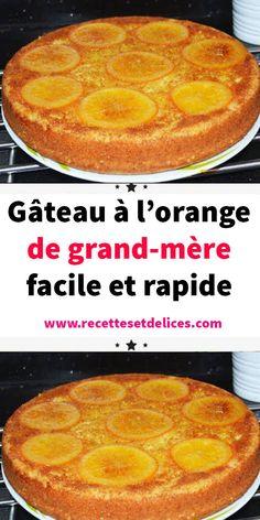 Quick and easy grandma's orange cake - Cheesecake Recipes Easy Cheesecake Recipes, Homemade Cake Recipes, Dessert Recipes, Dessert Healthy, Lemon Desserts, Easy Desserts, Fruit Cake Design, Chocolate Fruit Cake, Orange Recipes