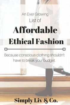 Because ethical fash