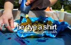 Check! More like tie dye like 200 shirts and then cut them up to make cloth diapers...@Lauren ritzer