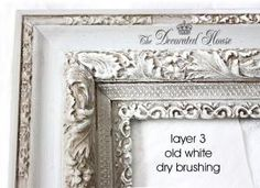 The Decorated House: ~ How To Antique Glaze - A Perfectly Imperfect Frame with Annie Sloan Paris Grey Chalk Paint by hallie