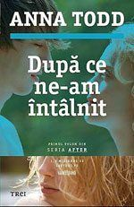 Descarca Anna Todd - Dupa ce ne-am intalnit PDF Carti Online, Anna Todd, Books To Read, My Books, Jamie Mcguire, Haruki Murakami, Teen Choice Awards, Robert Kiyosaki, Agatha Christie
