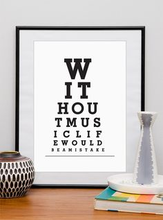 Music print, Typography art print , eyechart, poster, black and white,  quote, Without music life would be a mistake A3 or A4 choose color. $15.00, via Etsy.
