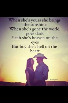Country Love Song Quotes ♥ This Is Cute But It Bothers Me Because Blake Shelton Didn't