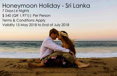 "Honeymoon ""The Moments of Life"" which is very personal, exotic & romantic. A honeymoon is such a time where TIME seems to get stopped. Sri Lanka beautiful with it's never ending water fronts creates lifetime memories between the two and live forever.   Package Name - Honeymoon in Sri Lanka Calendar - 7 DAY TOUR ( 7 days 6 Nights ) Package Cost - $ 540 Per Person Price Validity - 15 May 2018 to end of July 2018 Terms & Conditions Apply 15 May, Terms And Conditions, Day Tours, Sri Lanka, Persona, Two By Two, Exotic, Conditioner, Calendar"