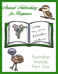 Animal Notebooking for Beginners - Australia, Pt. 1. We are excited to share with you a new series of free printables: Animal Notebooking for Beginners. In this notebooking series your little ones can practice their handwriting skills, learn about animals, practice notebooking skills, and color pictures of exotic animals with this first in a series of beginner notebooking packs. Study the emu, koala, and kookaburra.