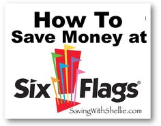Several Tips for Saving Money at Six Flags