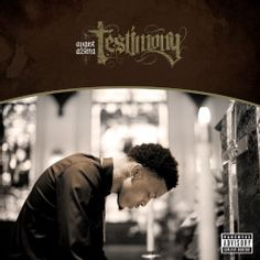August Alsina - Testimony (Parental Advisory)