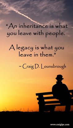 It is inevitable that I will leave a legacy simply because I cannot walk through life without leaving footprints as I walk. Therefore, I would be wise to consider the path before I make the prints. Amazing Quotes, Great Quotes, Quotes To Live By, Wise Quotes, Motivational Quotes, Inspirational Quotes, Quotable Quotes, Positive Quotes, Citations Sages