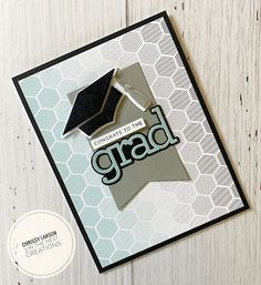 Cool Cards, Diy Cards, Graduation Cards Handmade, Graduation Ideas, Congratulations Graduate, Congrats Cards, Laser Paper, Honey Bee Stamps, Simon Says