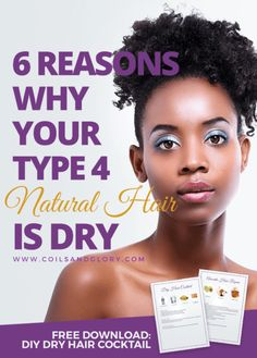 Here are six reasons why your Type 4c natural hair is dry. Most has to do with your hair products. You also get a free DIY recipe