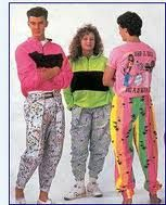 Neon everything and MC Hammer pants. You can't touch this!