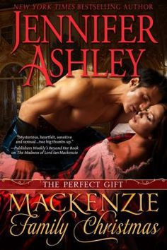 A Mackenzie Family Christmas: The Perfect Gift (Highland Pleasures #4.5) by Jennifer Ashley - 4 stars