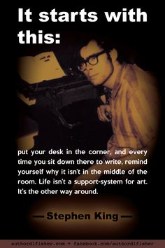 """Stephen King sums up his philosophy of writing, from his book, """"On Writing: A Memoir of the Craft. Work On Writing, Book Writing Tips, Writing Poetry, Fiction Writing, Writing Help, Creative Writing, Stephen King Quotes, Writing Images, Writer Quotes"""