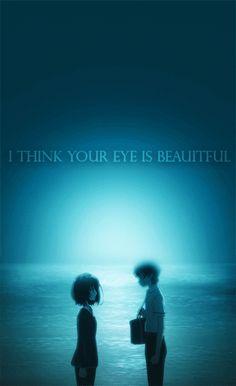 I think your eye is Beautiful (Sakakibara Kouichi-Another)