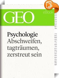 Phychologie: Abschweifen, tagträumen, zerstreut sein (GEO eBook Single)    :  Konzentration? Wird überschätzt! Nur wer sich zerstreut, schafft die Voraussetzung für kreative Durchbrüche, für ein gelungenes Leben. So das neue Bild, das die Forschung von einem viel geschmähten Geisteszustand zeichnet Die großen Themen der Zeit sind manchmal kompliziert. Aber oft genügt schon eine ausführliche und gut recherchierte GEO-Reportage, um sich wieder auf die Höhe der Diskussion zu bringen. Für ...