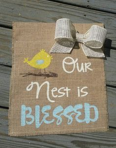 Summer Garden Flag Our Nest is Blessed Blessed by ModernButterfly Burlap Garden Flags, Burlap Flag, Blessed Sign, Etsy Handmade, Handmade Gifts, All Flags, Burlap Projects, Outdoor Signs, Flag Design