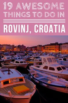 Things To Do In Rovinj | Pin Me For Later!