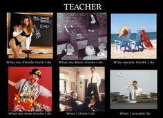 Teachers... So real!
