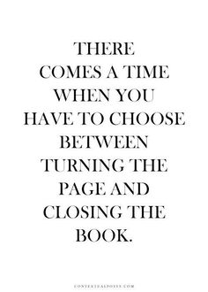 Close the book and move forward.