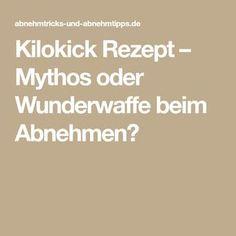 Kilokick Rezept – Mythos oder Wunderwaffe beim Abnehmen?