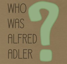 Adler's goal to create a psychological movement that argued for the holistic view of an individual as well as social equality. Alfred Adler, Psychological Theories, Social Equality, National Curriculum, Attachment Parenting, Counselling, Case Study, Theory, Real Life
