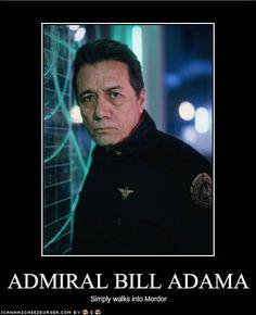Admiral Bill Adama  Simply Walks Into Mordor