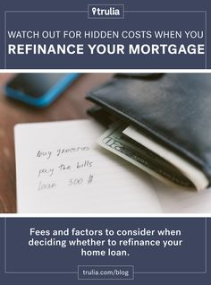 Mortgage Refinance: Why You Should Watch for Hidden Costs