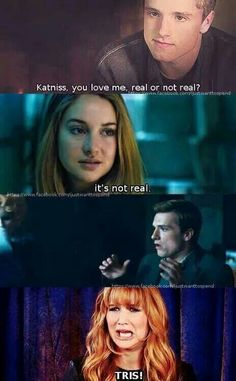TRIS!!!NO NO NO!DONT TRY TO RUIN EVERLARK!!!!!!!THAT WAS KATNISS' QUESTION!~Divergent~ ~Insurgent~ ~Allegiant~