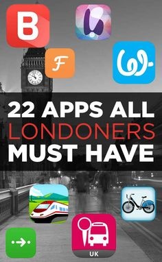 22 Apps You Can't Live In London Without; This will come in handy some day!