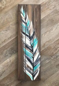 40 Modest Examples of Paintings On Wood Planks - Buzz 2018 art diy art easy art ideas art painted art projects Feather Painting, Pallet Painting, Painting On Wood, Feather Art, Rock Painting, Wood Feather, Feather Wall Decor, Wood Pallet Art, Wood Pallets