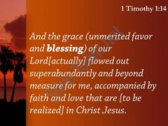 1 timothy 1 14 the grace of our lord powerpoint church sermon Slide04  http://www.slideteam.net/