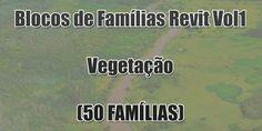 Blocos de Famílias Revit Vol1 - Vegetação (50 FAMÍLIAS) 1, Landscaping, Playpen, Kitchen, Arquitetura