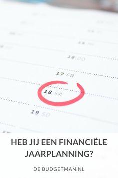 heb jij een financiële jaarplanning? #budget #geld #geldbesparen #jaarplan; #debudgetman Saving Money, Budgeting, Planning, How To Plan, Debt, Housekeeping, Tips, Om, Earning Money