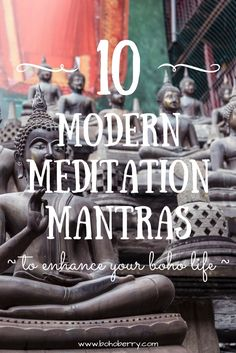 10 Modern Meditation Mantras to Enhance Your Boho Life @ bohoberry.com