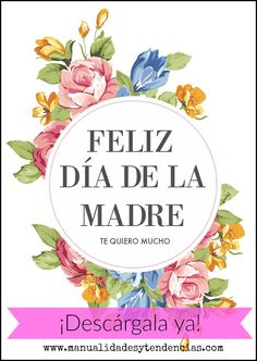 Día de la madre: tarjetas imprimibles gratis www.manualidadesytendencias.com #freebies #mother's #day #día #madre #tarjeta #card #imprimible #descargable