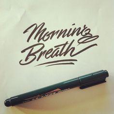 Pre-morning routine brushpen practice #handlettering #lettering #morningbreath (Taken with Instagram)