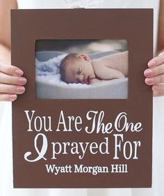 Look at this Prayer Personalized Frame by Morgann Hill Designs Baby Boy Shower, Baby Shower Gifts, Adoption, Identity In Christ, Personalised Frames, Everything Baby, Baby Scrapbook, Baby Boy Nurseries, Cute Crafts