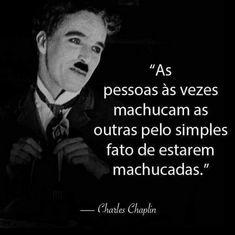 Shakespeare Frases, Marie Von Ebner Eschenbach, Magic Words, Charlie Chaplin, Some Quotes, Inspire Me, Sentences, Einstein, Mindfulness