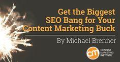 How to get the most value from your content marketing budget with SEO