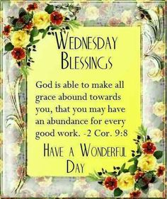 928 Best Wednesday Blessings Images In 2019 Blessed Wednesday