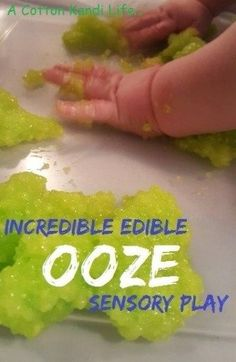 Share the Sweetness This activity has become a constant on The Mess Mat for morning play. *Mom Note: be prepared to head into the bathtub afterward! I began doing Ooze when Wyatt was about 8 months old. Incredible Edible Ooze This is an edible recipe that is safe for them to put in their mouth, since, let's face …