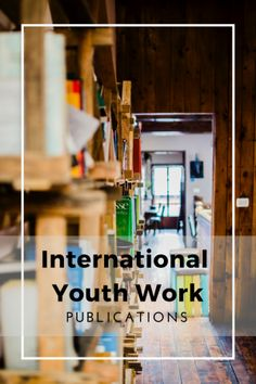 Resources for International Youth Work | Publications [Adriana Velasque via unsplash]