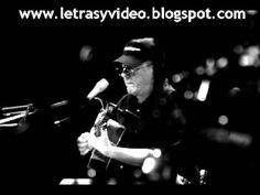 Silvio Rodriguez - Por Quien Merece Amor (Video y Letra)