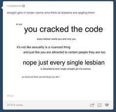 Lesbians in locker rooms are definitely thinking this. | 22 Important Lessons From Tumblr About Being Gay